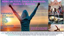 Imagen de VIBRANDO: Retiro de YOGA, MOVIMIENTO, MEDITACIÓN y MINDFULNESS, con MÚSICA Y SONIDO