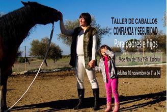Imagen de CONFIANZA Y SEGURIDAD: Taller de Caballos para Padres e Hijos
