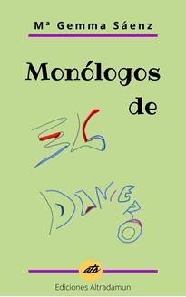 Imagen de Monólogos de EL DINERO